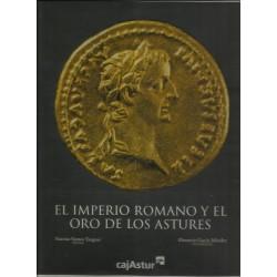 El imperio Romano y el oro...