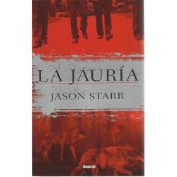 La jauría. (Starr, Jason).