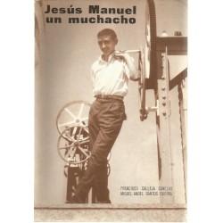 Jesús Manuel un muchacho....