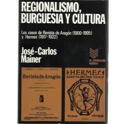 Regionalismo, burguesía y...