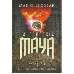 La Profecia Maya. El fin...