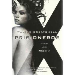 Prisioneros. (Greatshell,...