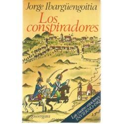 Los conspiradores. (Jorge...