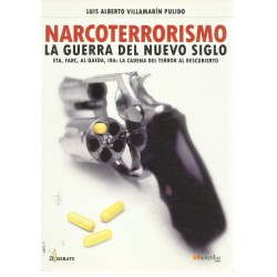 Narcoterrorismo: La guerra...