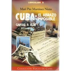 CUBA: El abrazo imposible....